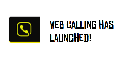 Web Calling has Launched!